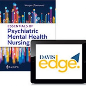 Test Bank for Essentials of Psychiatric Mental Health Nursing: Concepts of Care in Evidence-Based Practice 8th Edition Morgan