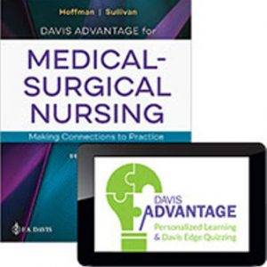 Test Bank for Davis Advantage for Medical-Surgical Nursing: Making Connections to Practice 2nd Edition Hoffman