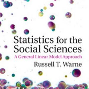 Test Bank for Statistics for the Social Sciences A General Linear Model Approach 1st Edition Warne