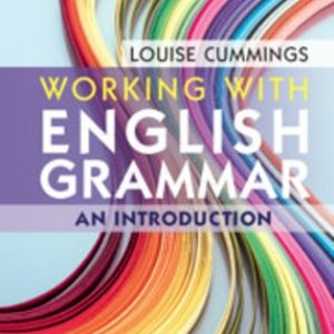 Test Bank for Working with English Grammar An Introduction 1st Edition Cummings