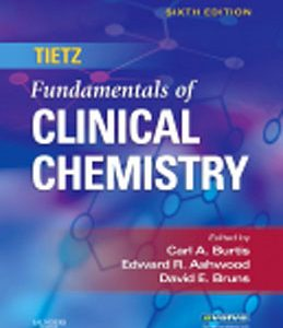 Test Bank for Tietz Fundamentals of Clinical Chemistry 6th Edition Burtis