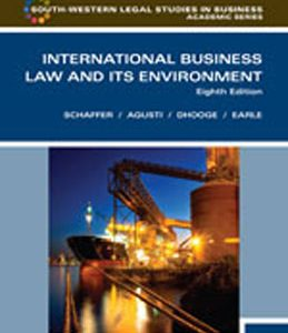 Solution Manual for International Business Law and Its Environment 8th Edition Schaffer