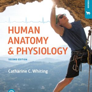 Test Bank for Human Anatomy & Physiology Laboratory Manual: Making Connections, Cat Version 2nd Edition Whiting