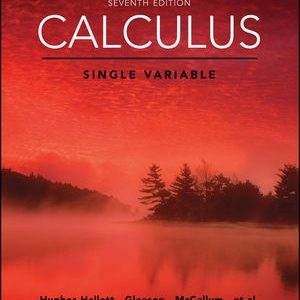 Test Bank for Calculus: Single Variable 7th Edition Hughes-Hallett