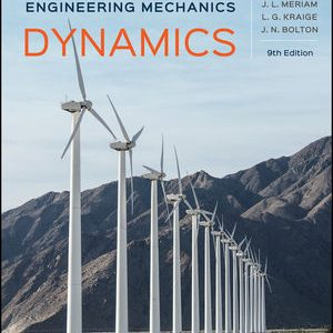 Solution Manual for Engineering Mechanics: Dynamics 9th Edition Meriam