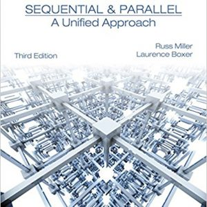 Solution Manual for Algorithms Sequential & Parallel: A Unified Approach 3E Miller