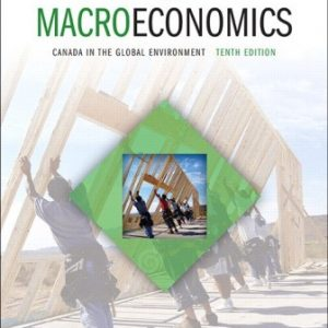 Solution Manual for Macroeconomics: Canada in the Global Environment 10th Edition Parkin