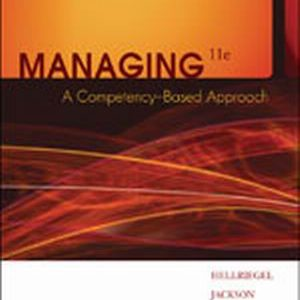 Test Bank for Managing: A Competency-Based Approach 11th Edition Hellriegel