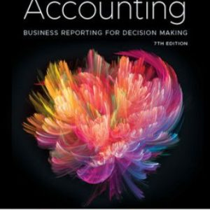 Solution Manual for Accounting: Business Reporting for Decision Making 7th Edition Birt, Keryn Chalmers, Suzanne Maloney, Albie Brooks, Judy Oliver, David Bond, ISBN: 9780730369325