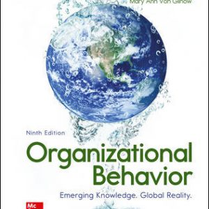 Test Bank for Organizational Behavior: Emerging Knowledge. Global Reality 9th Edition McShane