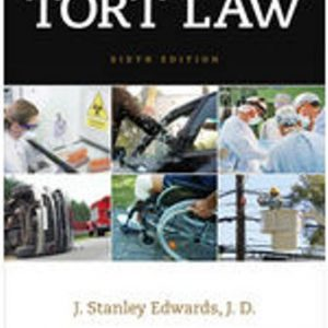 Test Bank for Tort Law 6th Edition Edwards