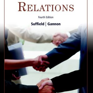 Test Bank for Labour Relations 4th Edition Suffield