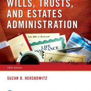 Test Bank for Wills Trusts and Estates Administration 5th Edition Herskowitz