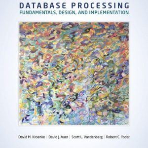 Solution Manual for Database Processing 15th Edition Kroenke