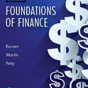 Test Bank for Foundations of Finance 10th Edition Keown