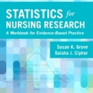 Solution Manual for Statistics for Nursing Research 2nd Edition Grove