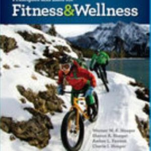Test Bank for Principles and Labs for Fitness and Wellness 15th Edition Hoeger
