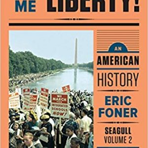 Test Bank for Give Me Liberty!: An American History, Seagull 5th Edition Foner