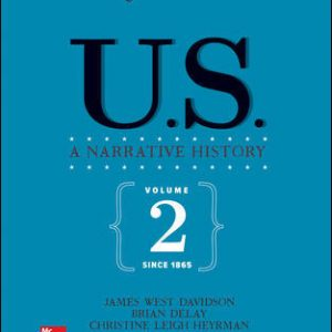 Test Bank for US: A Narrative History, Volume 2: Since 1865 8th Edition Davidson