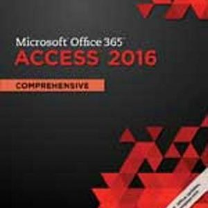 Solution Manual for Shelly Cashman Series Microsoft Office 365 & Access 2016: Comprehensive 1st Edition Pratt