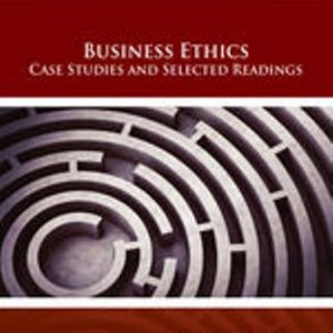 Solution Manual for Business Ethics: Case Studies and Selected Readings 9th Edition Jennings