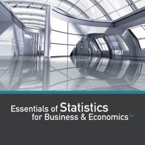 Solution Manual for Essentials of Statistics for Business and Economics 8th Edition Anderson