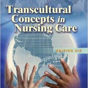 Test Bank for Transcultural Concepts in Nursing Care 6th Edition Andrews