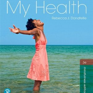 Test Bank for My Health 3rd Edition Donatelle