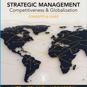 Test Bank for Strategic Management: Concepts and Cases: Competitiveness and Globalization 13th Edition Hitt