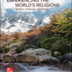 Test Bank for Experiencing the World's Religions 8th Edition Molloy