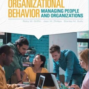 Test Bank for Organizational Behavior: Managing People and Organizations 13th Edition Griffin