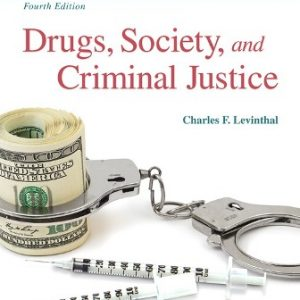 Test Bank for Drugs, Society and Criminal Justice 4th Ediiton Levinthal