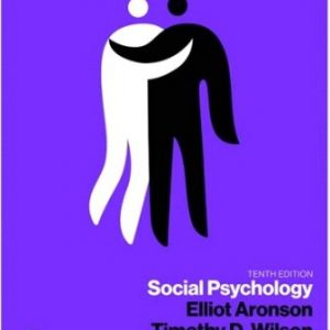 Test Bank for Social Psychology 10th Edition Aronson