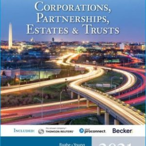 Test Bank for South-Western Federal Taxation 2021: Corporations, Partnerships, Estates and Trusts 44th Edition Raabe