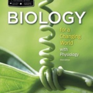 Test Bank for Scientific American Biology for a Changing World with Core Physiology 3rd Edition Shuster