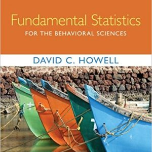 Solution Manual for Fundamental Statistics for the Behavioral Sciences 9th Edition Howell