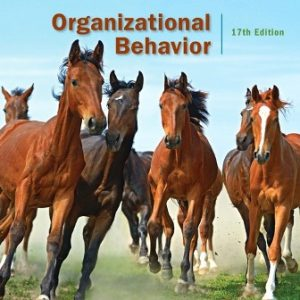 Solution Manual for Organizational Behavior 17th Edition Robbins