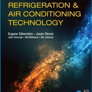 Test Bank for Refrigeration and Air Conditioning Technology 9th Edition Silberstein