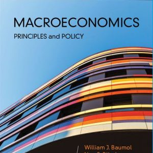 Solution Manual for Macroeconomics: Principles and Policy 14th Edition Baumol