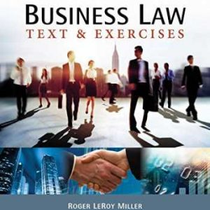 Test Bank for Business Law: Text & Exercises 9th Edition Miller