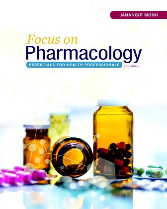 Test Bank for Focus on Pharmacology: Essentials for Health Professionals 3rd Edition Moini