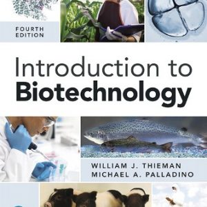 Test Bank for Introduction to Biotechnology 4th Edition Thieman