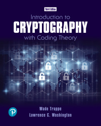 Solution Manual for Introduction to Cryptography with Coding Theory 1st Edition Trappe