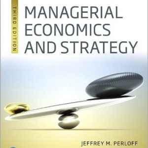 Test Bank for Managerial Economics and Strategy 3rd Edition Perloff