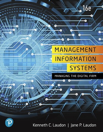 Solution Manual for Management Information Systems: Managing the Digital Firm 16th Edition Laudon