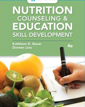 Test Bank for Nutrition Counseling and Education Skill Development 4th Edition Bauer