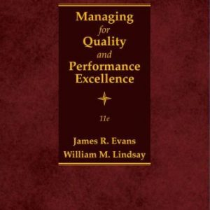 Test Bank for Managing for Quality and Performance Excellence 11th Edition Evans