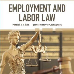Solution Manual for Employment and Labor Law 10th Edition Cihon