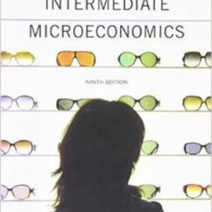 Solution Manual for Intermediate Microeconomics: A Modern Approach 9th Edition Varian