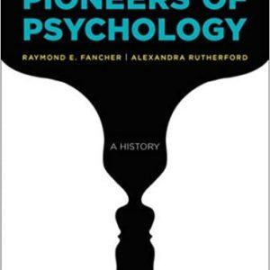 Test Bank for Pioneers of Psychology 5th Edition Fancher